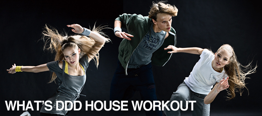 What's DDD HOUSE WORKOUT